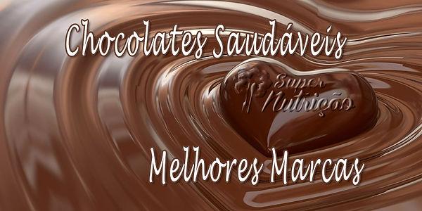 Melhores Marcas de Chocolates Saudaveis