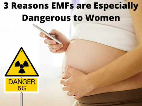 3 Reasons EMFs are Especially Dangerous to Women