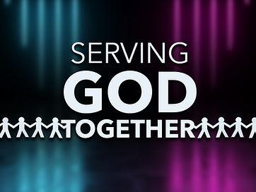 Serving God Together.jpg