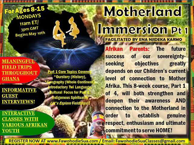 MOTHERLAND IMMERSION PT 1 MAY 2021 CLASS