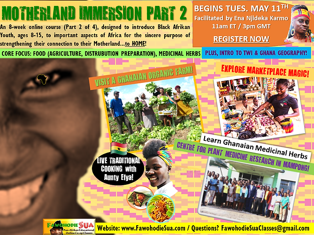 MOTHERLAND IMMERSION PT 2 MAY 2021 CLASS