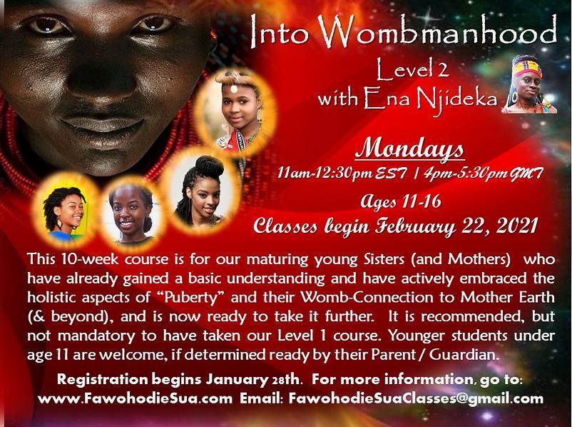 INTO WOMBMANHOOD LV 2 FEBRUARY 2021 FLYE