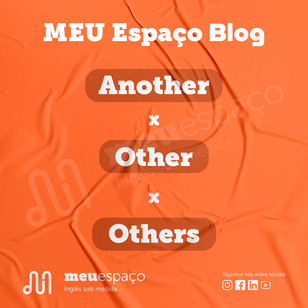 Quando usar another, other e others?