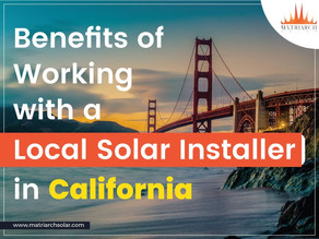 Benefits of Working with a Local  Solar Installer in California
