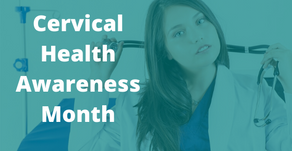 Schedule Your Annual Pap Smear: #CervicalHealthMonth