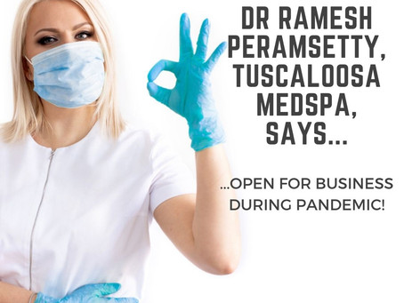 Dr. Peramsetty Still Seeing Patients at Tuscaloosa MedSpa despite COVID-19