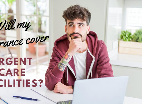 I'm sick! Will my insurance cover a trip to an urgent care facility?