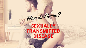 How do I know if I have a sexually transmitted disease?