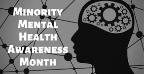 July Is Minority Mental Health Awareness Month