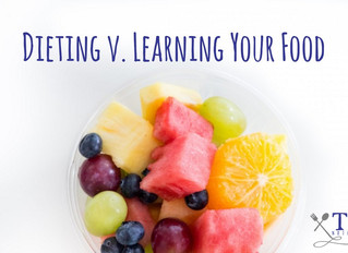 Dieting v. Learning Your Food