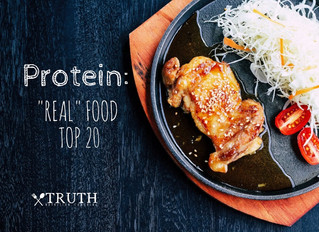 "Protein: ""Real"" Food Top 20"
