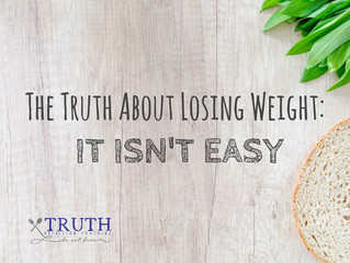 The Truth About Losing Weight:  It Isn't Easy