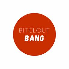 """BitcloutBang.com"""