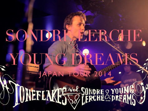 Sondre Lerche「PLEASE」特典DVD 2014.3.17@新代田FEVER