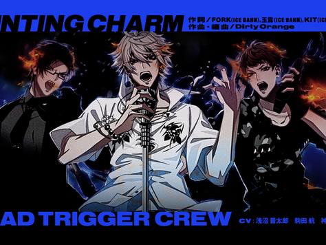 ヒプノシスマイク MAD TRIGGER CREW「HUNTING CHARM」