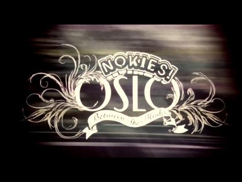NOKIES!「OSLO」