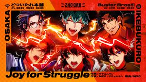 ヒプノシスマイク どついたれ本舗・Buster Bros!!!「Joy for Struggle」Trailer