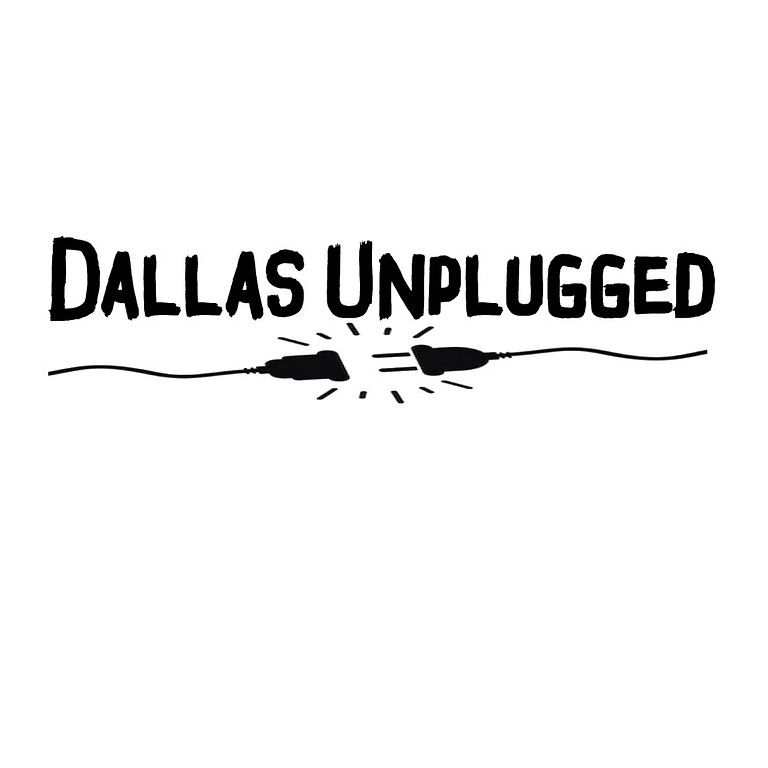 DALLAS UNPLUGGED