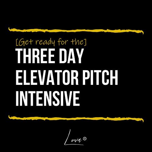 [3DEPI] Three Day Elevator Pitch Intensive