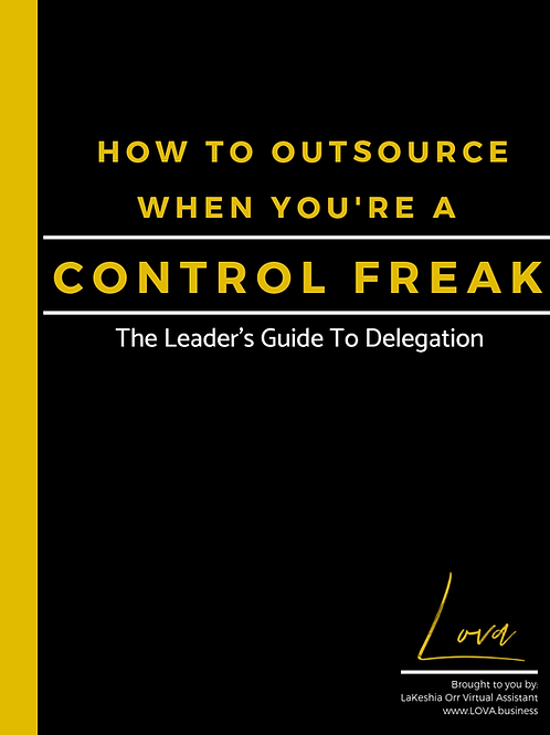 [Fillable PDF] How To Outsource When You're A Control Freak {aka} The Guide