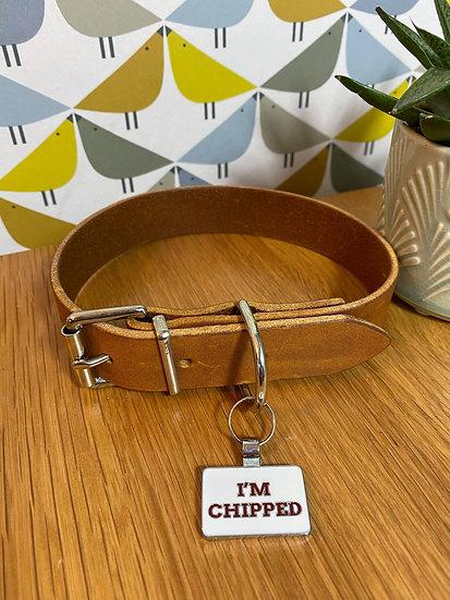 """I'm Chipped"" Pet Tag"