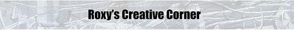 Roxys Creative corner page title.jpg