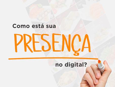 Como esta a presença da sua marca no digital?