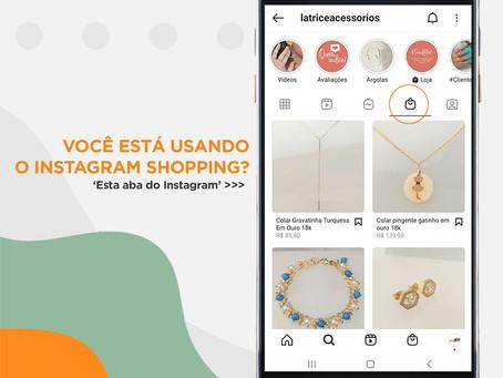 Você está usando o Instagram shopping?