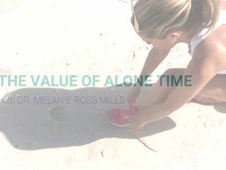 The Value of Alone Time