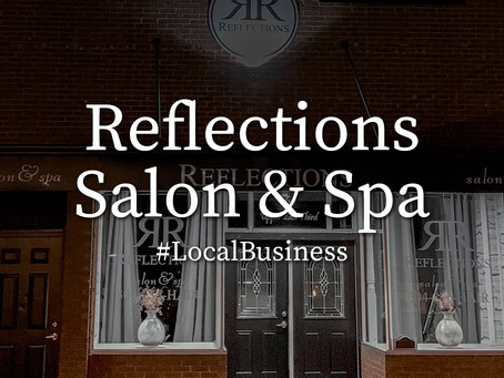#LocalBusiness: Reflections Salon & Spa: We're So Glad You're Here
