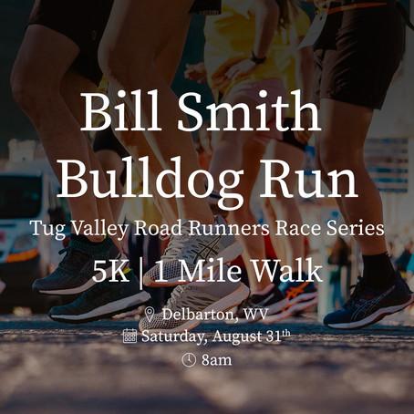 Bill Smith Memorial Bulldog 5K and 1 Mile Walk