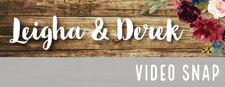 videosnap-LeighaDerek-01.png