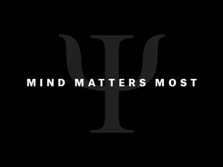 Mind Matters Most - First Post