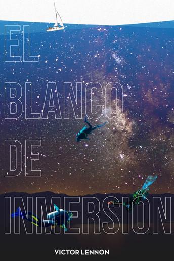 Gratis desde hoy 5 hasta el 9 de Abril :El blanco de inmersión ,la novela.