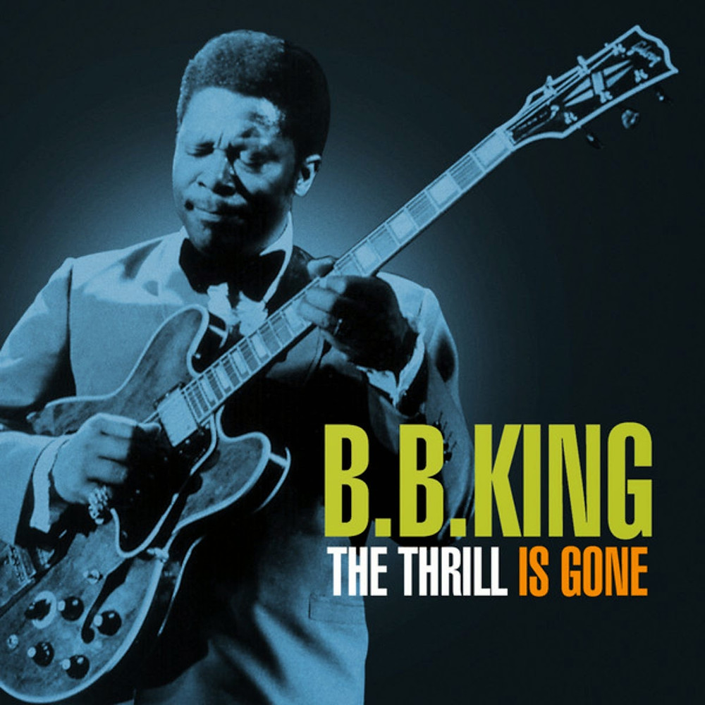 bb king - thrill is gone