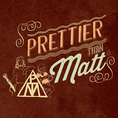 CD: Prettier Than Matt