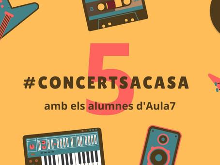 5ns #concerts a casa. Audicions virtuals. Dilluns 11 de maig.