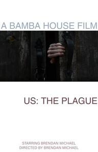 063-2019-Bamba+House+Films-Us_+The+Plagu