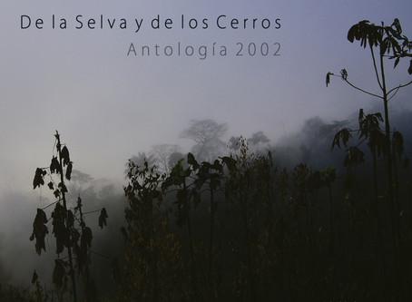 De la Selva y de los Cerros- Antología 2002