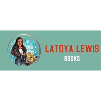 LaToya Lewis Books Logo New 11.15.20 IG.