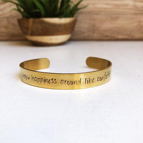 throw happiness around like confetti - gold