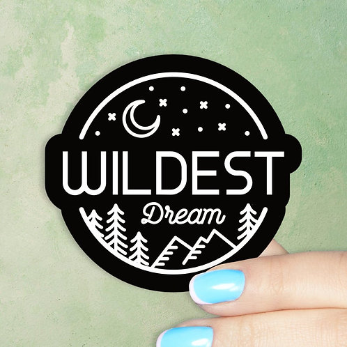 Wildest Dream Decal