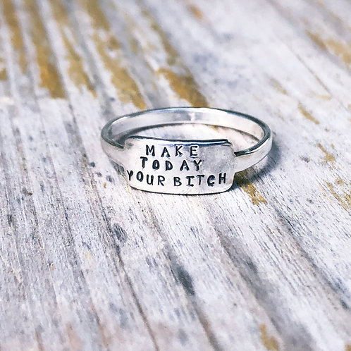 Make Today Your Bitch tab ring