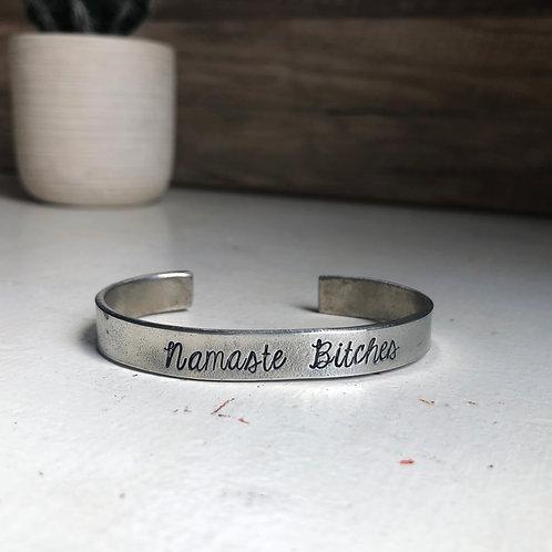 Namaste Bitches