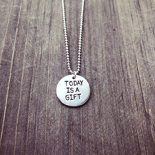 Today is a Gift  Necklace