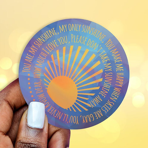 You are My Sunshine Holographic Decal