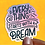 Thumbnail: Everything Starts with a Dream Decal