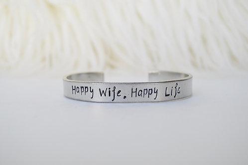 Happy Wife, Happy Life.