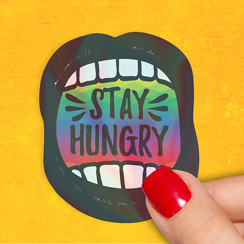 Stay Hungry Holographic Decal