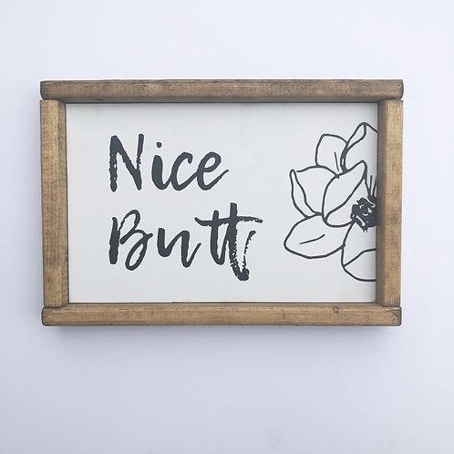 Nice Butt Sign